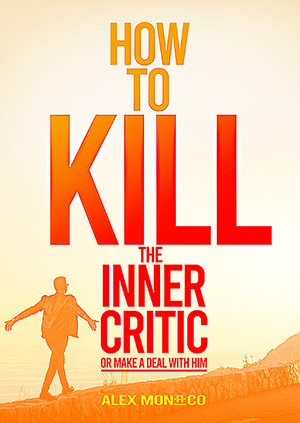 How to kill the inner critic (small)